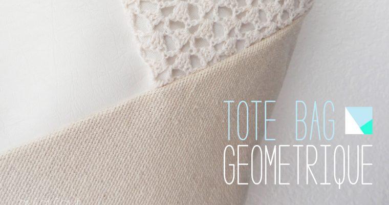 DIY ♥ TOTE BAG GÉOMÉTRIQUE