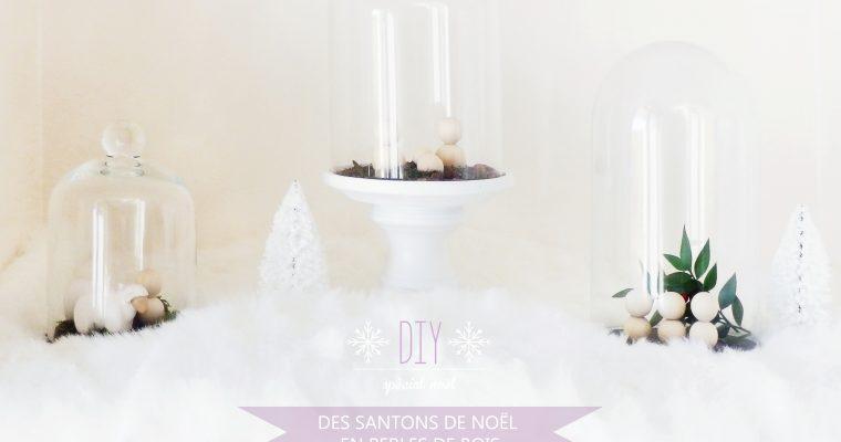 DIY ♥ DES SANTONS DE NOËL EN PERLES DE BOIS